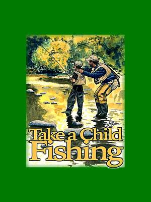 Mixed Media - Take A Child Fishing Shirt by John D Benson