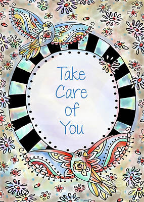 Vale Mixed Media - Take Care Of You by Pam Vale