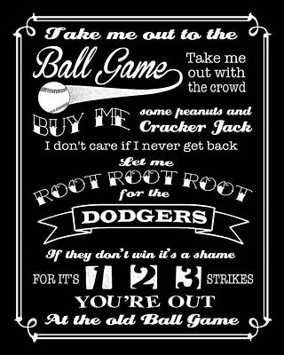 Digital Art - Take Me Out To The Ball Game - Dodgers by Ginny Gaura