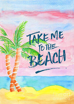 Sunrise Painting - Take Me To The Beach Palm Trees Watercolor Painting by Beverly Claire Kaiya