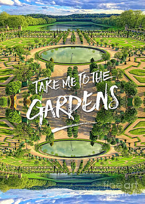 Photograph - Take Me To The Gardens Versailles Palace France by Beverly Claire Kaiya