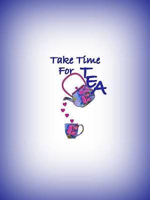 Take Time For Tea Art Print