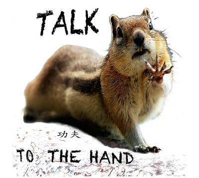 Digital Art - Talk To The Hand by OLena Art Brand
