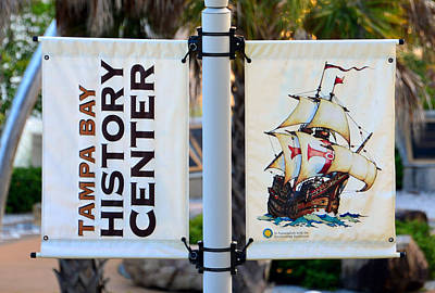Spanish Ship Photograph - Tampa Bay History Center Sign by David Lee Thompson