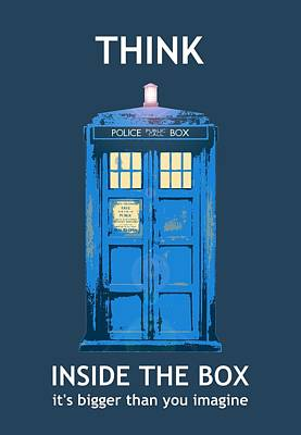 Police Wall Art - Digital Art - Tardis - Think Inside The Box by Richard Reeve