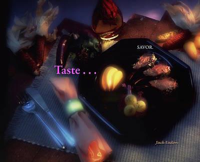 Taste . . . Savor Art Print by Jack Eadon