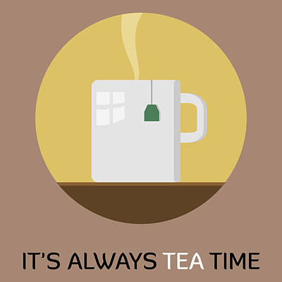 Painting - Tea Poster Print - It's Always Tea Time by Beautify My Walls