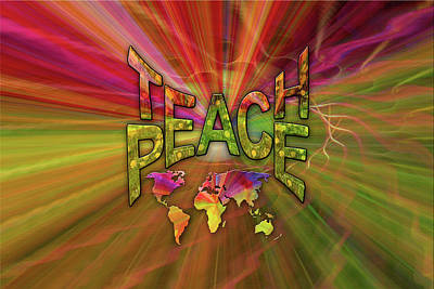 Teach Peace Art Print by Nadine May