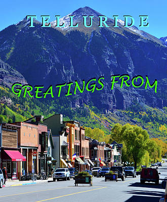Photograph - Telluride Greatings by David Lee Thompson