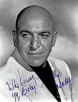 Telly Savalas Autographed Photograph Art Print by Pd