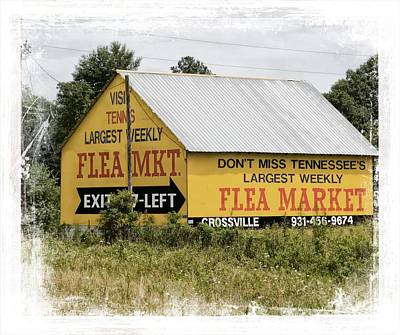Photograph - Tennessee Flea Market Sign by Bob Pardue