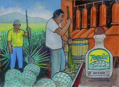 Painting - Tequila Farm To Bar by Frank Hunter