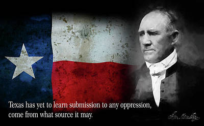 Oppression Digital Art - Texans Will Never Submit - Sam Houston Quote by Daniel Hagerman