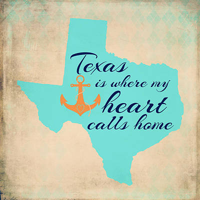 Texas Is Where My Heart Calls Home Art Print by Brandi Fitzgerald