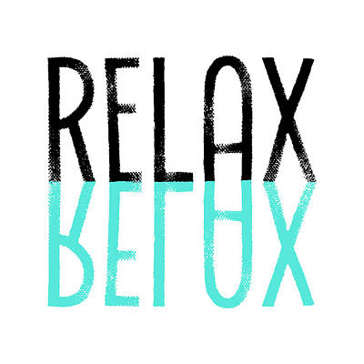 Abstract Digital Art - Text Art Relax - Cyan by Melanie Viola
