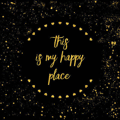 This Digital Art - Text Art This Is My Happy Place II - Black With Hearts And Splashe by Melanie Viola