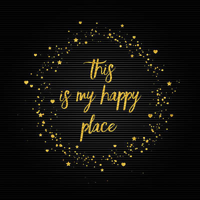 This Digital Art - Text Art This Is My Happy Place IIi - Black With Hearts And Stars by Melanie Viola