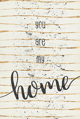 Ares Digital Art - Text Art You Are My Home by Melanie Viola