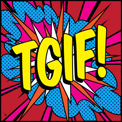 Digital Art - Tgif Pop by Gary Grayson