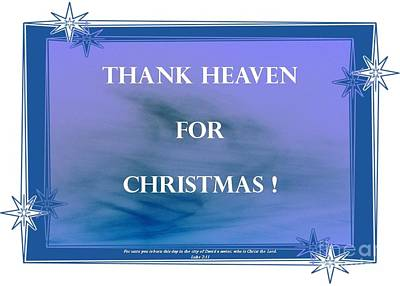 Photograph - Thank Heaven For Christmas.. by Barbie Corbett-Newmin