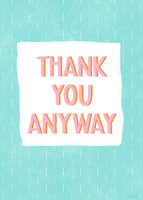 Thank Digital Art - Thank You Anyway- Art By Linda Woods by Linda Woods