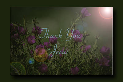 Photograph - Thank You Jesus by Leticia Latocki