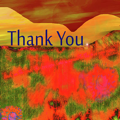 Digital Art - Thanks So Much by Zsanan Narrin