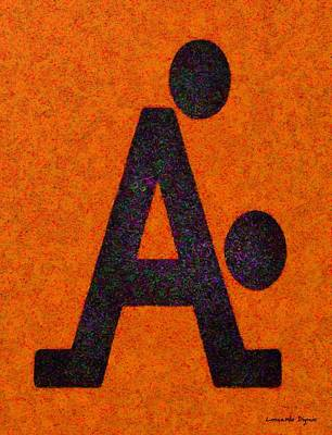 With Painting - The A With Style Orange - Pa by Leonardo Digenio