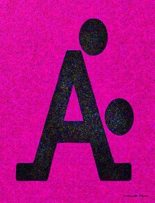 Messages Painting - The A With Style Pink - Pa by Leonardo Digenio