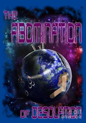 Abomination Digital Art - The Abomination Of Desolation by Joseph Juvenal