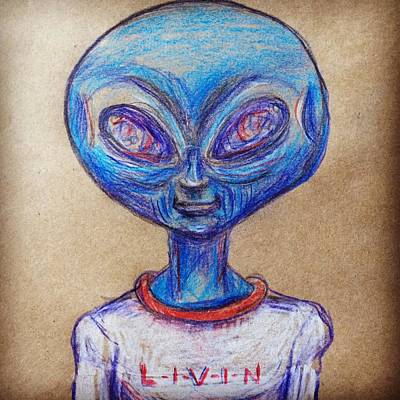 Drawing - The Alien Is L-i-v-i-n by Similar Alien