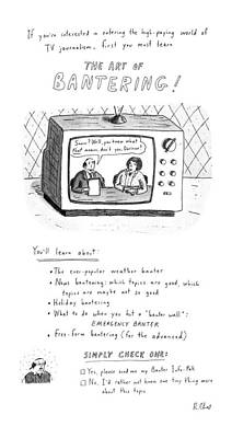 Drawing - The Art Of Bantering by Roz Chast
