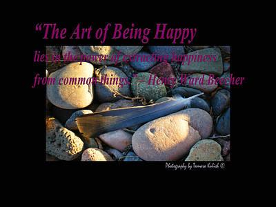 Photograph - The Art Of Being Happy by Tamara Kulish