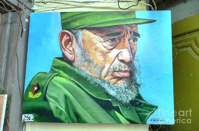 Becky Photograph - The Arts In Cuba Fidel Castro by Wayne Moran