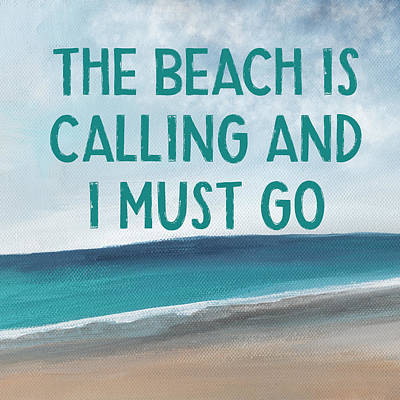 Coastal Quote Wall Art - Mixed Media - The Beach Is Calling 2- Art By Linda Woods by Linda Woods