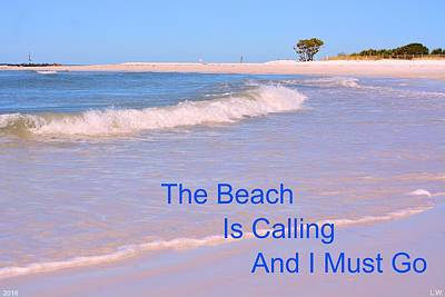 Photograph - The Beach Is Calling And I Must Go by Lisa Wooten