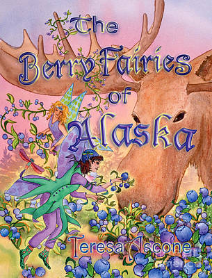 Matanuska Painting - The Berry Fairies Of Alaska Book Cover by Teresa Ascone