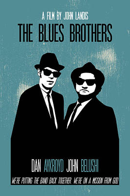 Painting - The Blues Brothers Poster Print Movie Quote - We're Putting The Band Back Together by Beautify My Walls