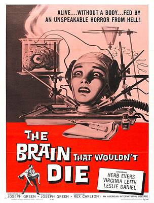 Brain Mixed Media - The Brain That Wouldn't Die 1962 by Mountain Dreams