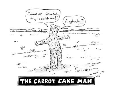 Fast Food Drawing - The Carrot Cake Man by Danny Shanahan