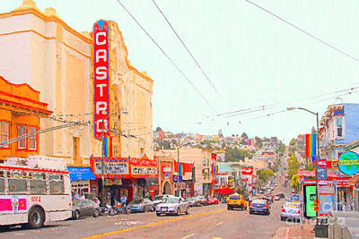 Castro District Digital Art - The Castro In San Francisco by Wingsdomain Art and Photography