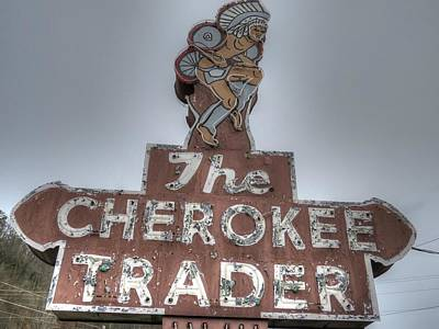 Maggie Valley Photograph - The Cherokee Trader Sign Maggie Valley North Carolina by Jane Linders