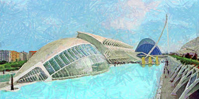 Digital Art - The City Of Arts And Sciences - Valencia Spain by Digital Photographic Arts