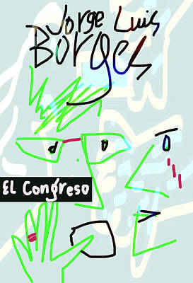 The Congress By Borges  Art Print