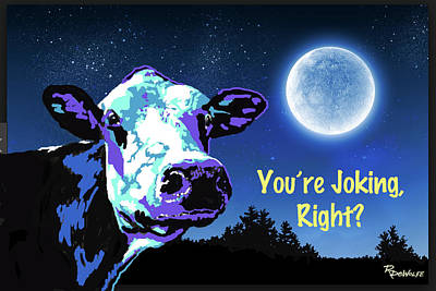 Digital Art - The Cow Jumps Over The Moon by Richard De Wolfe
