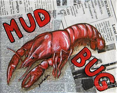 Seafood Mixed Media - The Daily Mud Bug by JoAnn Wheeler