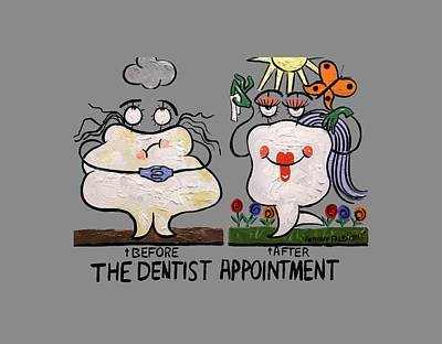 Tooth Painting - The Dentist Appointment T-shirt by Anthony Falbo