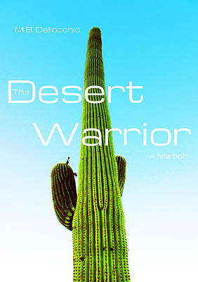 Mixed Media - The Desert Warrior Poster Vi by MB Dallocchio