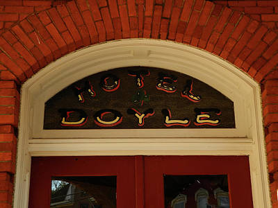 Photograph - The Doyle Hotel by Raymond Salani III