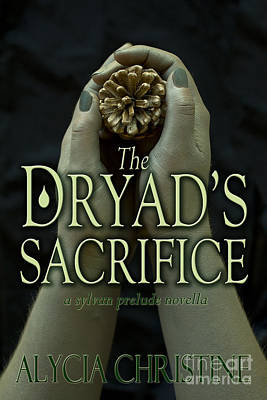 Photograph - The Dryad's Sacrifice by Alycia Christine